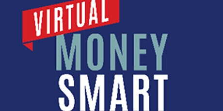 Virtual Money Smart Week - Savings:   A Little Can Make a Big Difference tickets