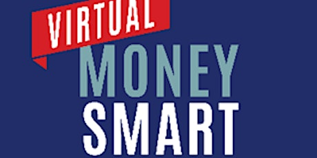 Virtual Money Smart-Managing Personal Finances During Covid-19 tickets