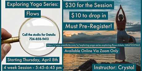 Exploring Yoga Series: Exploring Flows tickets