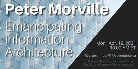 Peter Morville: Emancipating Information Architecture tickets