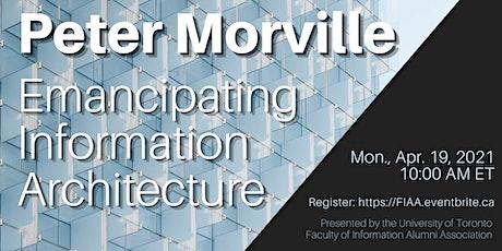 Peter Morville: Emancipating Information Architecture biljetter