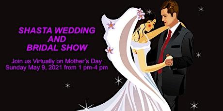 Shasta Wedding and Bridal Show tickets