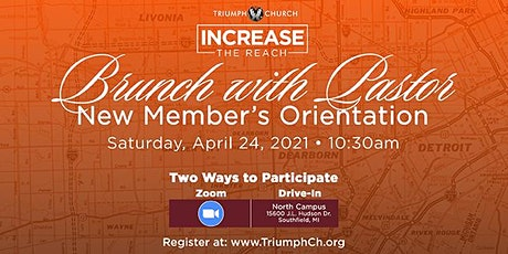 Triumph's New Member Orientation: Virtual Brunch With Pastor (April 24th) tickets