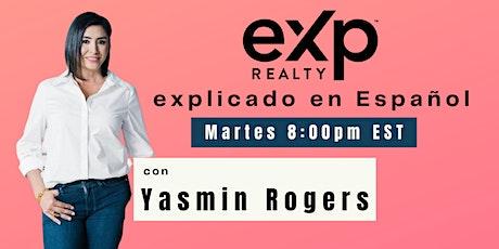 eXp explicado en Español con Yasmin Rogers tickets