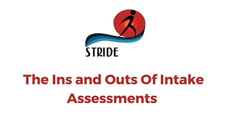 The Ins and Outs of Intake Assessments tickets