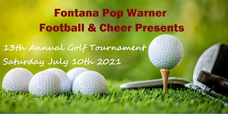 2021 Fontana Pop Warner Annual Golf Tournament & Banquet tickets