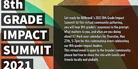 Hillbrook's 2021 8th Grade Impact Summit tickets