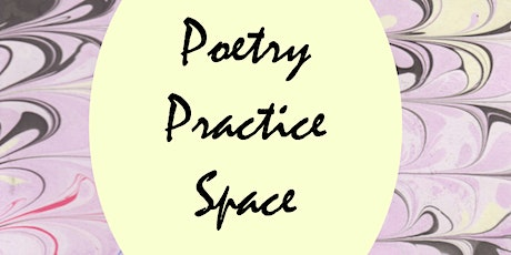 April Poetry Practice Space tickets
