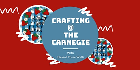 Crafting @ The Carnegie with Bless These Walls tickets