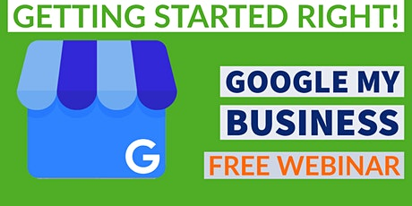 Google My Business, Getting Started tickets