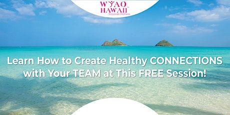 How to Create Healthy Connections tickets