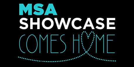 MSA Showcase Comes Home tickets