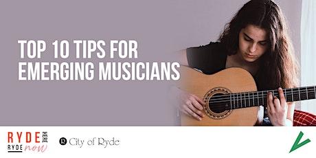 Top Ten Tips for Emerging Musicians  (Under 25s) tickets