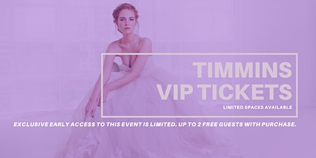 Timmins  Pop Up Wedding Dress Sale VIP Early Access tickets