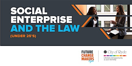 Social Enterprise & the Law (Under 25's) tickets