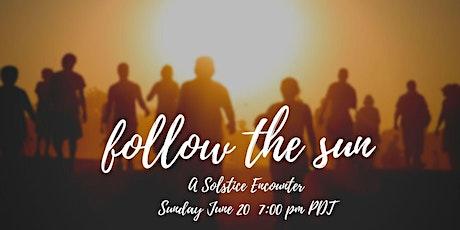 Follow the Sun: A Solstice Encounter tickets
