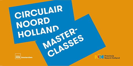 Masterclass | Circulair Ondernemen | Marketing en branding tickets