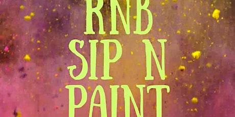 RNB SIP N PAINT tickets