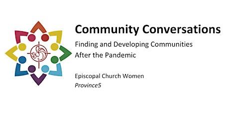 Community Conversations tickets