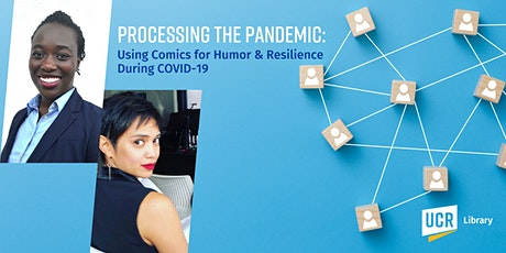 Processing the Pandemic: Using Comics for Humor/Resilience During Covid-19 tickets