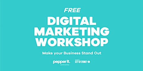 Digital Marketing Essentials – Make Your Business Stand Out tickets