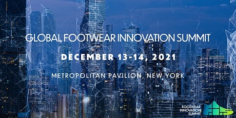 Footwear Innovation Summit 2021 - New York tickets
