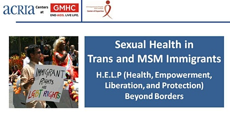 Webinar -  Sexual Health in Trans and MSM Immigrants - 4/22/21 tickets