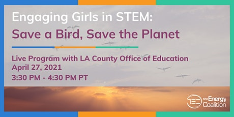 Engaging Girls in STEM: Save a Bird, Save the Planet tickets