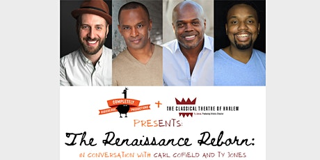 The Renaissance Reborn: In Conversation with Carl Cofield and Ty Jones tickets