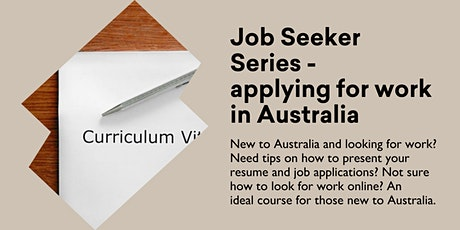 Job Seeker Series - applying for work in Australia @ Kingston Library tickets