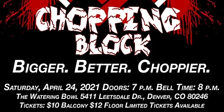 Chopping Block V - Bigger. Better. Choppier. tickets
