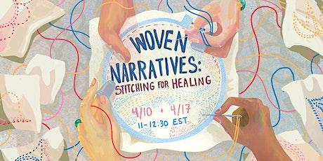 店面 Storefront Residency Woven Narratives: Stitching for Healing tickets