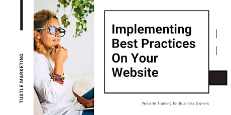 Implementing Best Practices On Your Website tickets