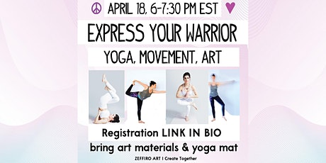 Express Your Warrior: Yoga, Movement, Art tickets