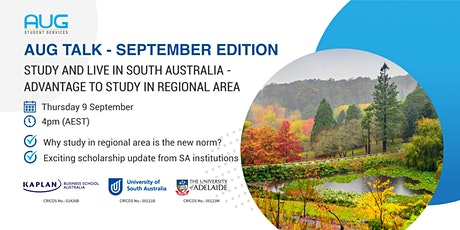 [AUG Talk] South Australia - Advantage to Study in Regional Area tickets