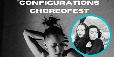 Configurations ChoreoFest: Baran Dance tickets