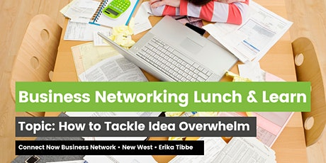 Business Networking: How to Tackle Idea Overwhelm tickets