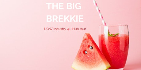 Big Brekkie - UOW Industry 4.0 Hub tickets