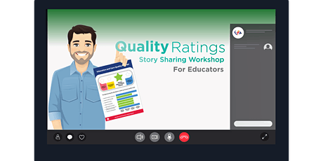 Quality Ratings Initiative - Educators Story Sharing Session tickets