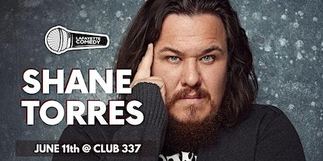 Shane Torres (Conan, IFC, Comedy Central) at Club 337 tickets