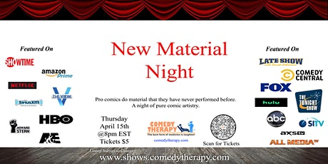 New Material Night - April 15th tickets