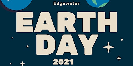 Edgewater Neighborhood Clean & Greens for Earth Day 2021 tickets