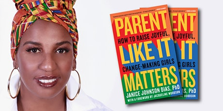 """""""Parent Like It Matters """" with Author, Dr. Janice Johnson Dias tickets"""