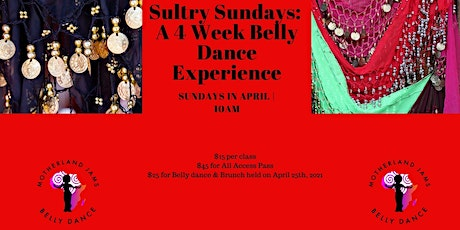 Sultry Sundays: A 4 Week Belly Dance Experience tickets