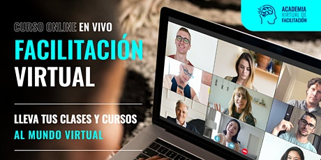 Facilitación Virtual: De Presencial a Digital en solo 4 Sesiones - USD boletos
