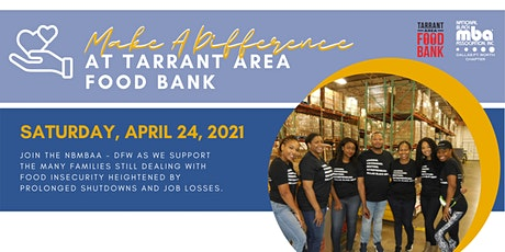 Make A Difference At Tarrant  Area Food Bank tickets