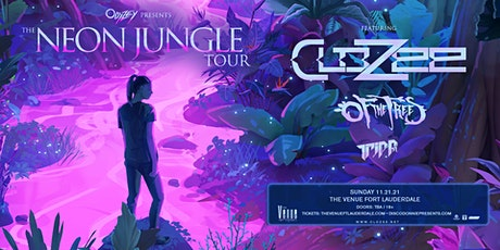 Clozee // The Neon Jungle Tour // 11.21.21 tickets