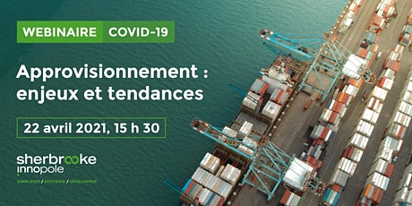 Webinaire COVID-19 | Approvisionnement : enjeux et tendances billets