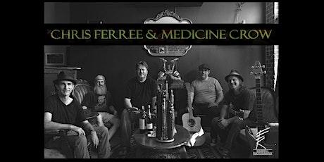 PATIO SHOW: Chris Ferree & Medicine Crow tickets