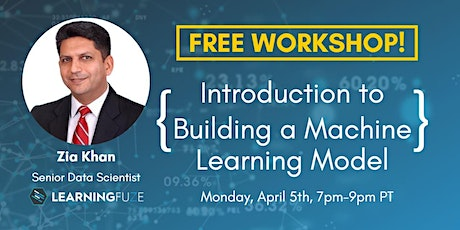 FREE Workshop! Introduction to Building a Machine Learning Model boletos